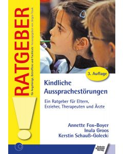 Kindliche Aussprache Störungen Ratgeber E-Book