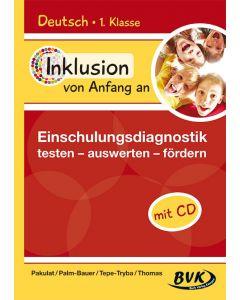 Inklusion von Anfang an: Einschulungsdiagnostik