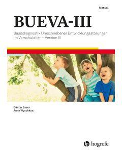 BUEVA-III Entwicklungs-Störungen im Vorschulalter