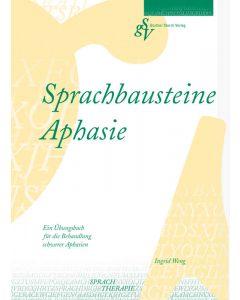 Sprachbausteine Aphasie Übungsbuch