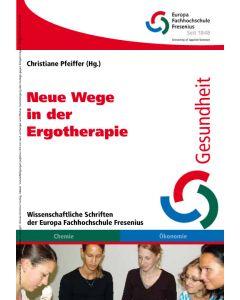 Neue Wege in der Ergotherapie E-Book